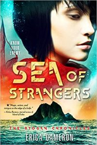 Book Review: Sea of Strangers (Ryogan Chronicles #2)  By: Erica Cameron