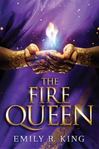 The Fire Queen Cover Emily R King