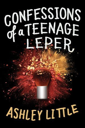 Confessions of a Teenage Leper Cover
