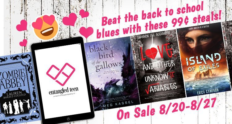 Beat the Back to School Blues Entangled Teen Sale
