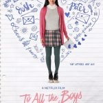 """<span class=""""entry-title-primary"""">Movie Review: To All the Boys I've Loved Before</span> <span class=""""entry-subtitle"""">By: Jenny Han</span>"""