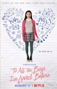 "<span class=""entry-title-primary"">Movie Review: To All the Boys I've Loved Before</span> <span class=""entry-subtitle"">By: Jenny Han</span>"