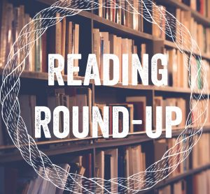 Reading Round-up Featured Image