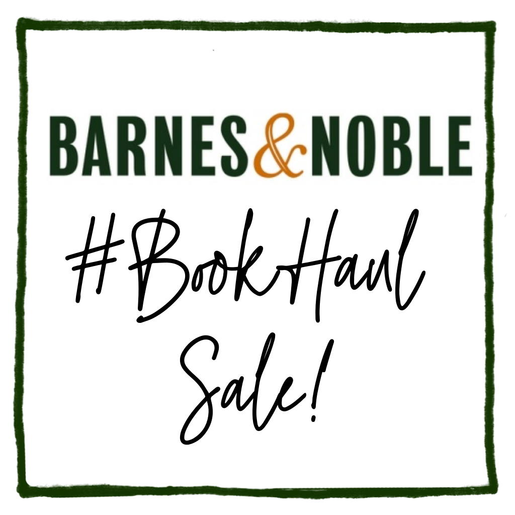 Barnes & Noble #BookHaul Sale!