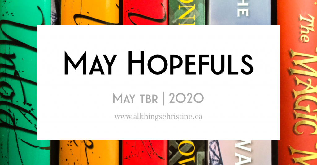 May Hopefuls (May TBR) 2020 Featured Image