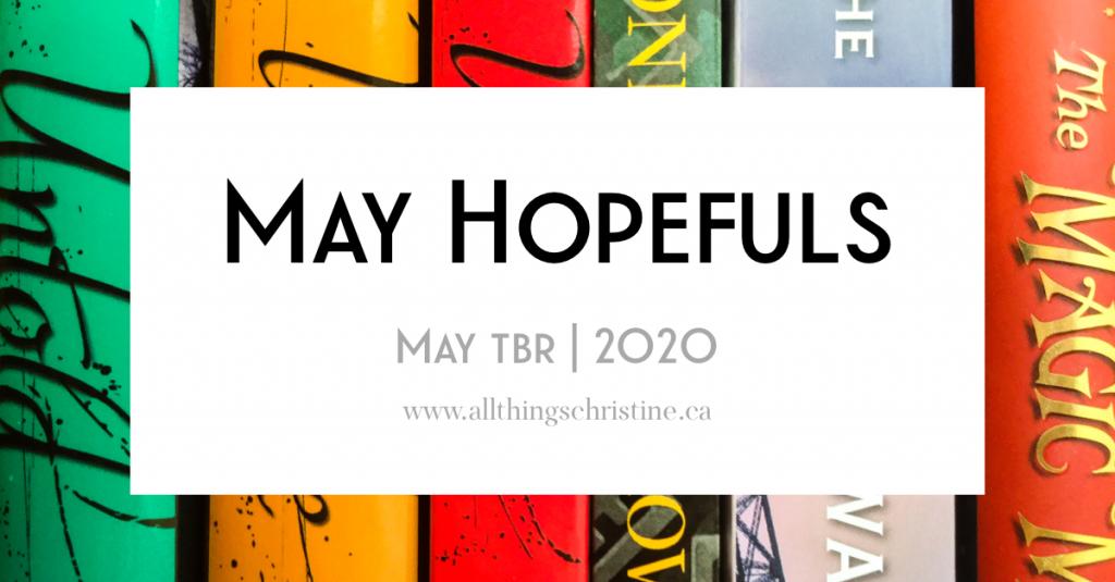 May Hopefuls (May TBR) 2020 Featured Image