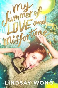 My Summer of Love and Misfortune Book Cover