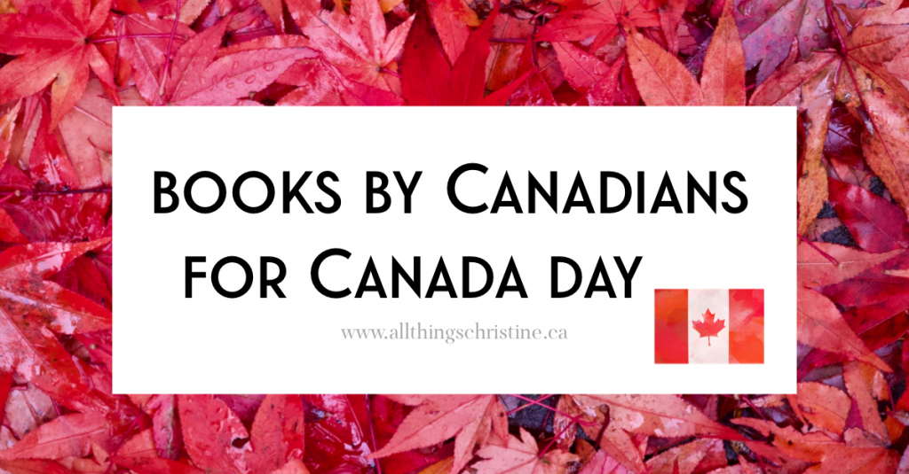 Books by Canadians for Canada Day Featured Image