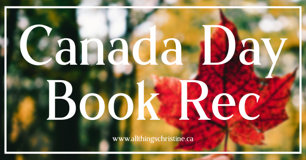 Canada Day Book Recommendation Featured Image